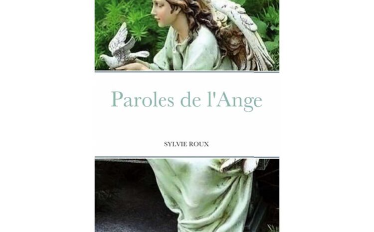 Paroles de l'Ange par Sylvie Roux